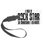 Rock Star In Marshall Islands Large Luggage Tag