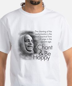 Chant & Be Happy Shirt