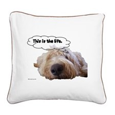 This is the life Square Canvas Pillow