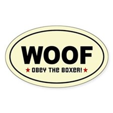 WOOF - Obey the BOXER! Oval Decal