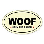 WOOF - Obey the BOXER! Oval Sticker