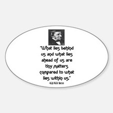 EMERSON - WHAT LIES WITHIN US. Sticker (Oval)