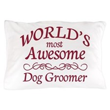 Dog Groomer Pillow Case