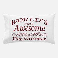 Dog Groomer Pillow Case
