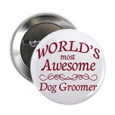 "Dog Groomer 2.25"" Button"