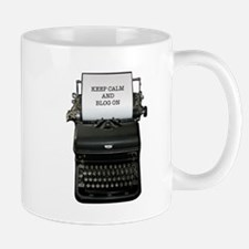 Keep Calm and Blog On Mug
