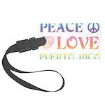 Peace Love Puerto Rico Large Luggage Tag
