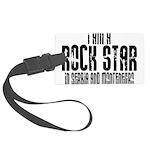 Rock Star In Serbia Large Luggage Tag