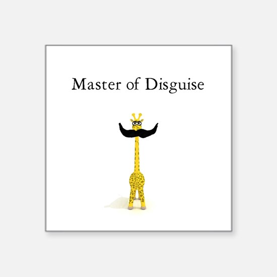 "Master of Disguise Square Sticker 3"" x 3"""