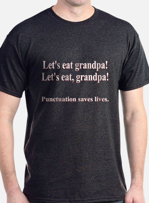 Punctuation Saves Lives Gifts & Merchandise | Punctuation ...