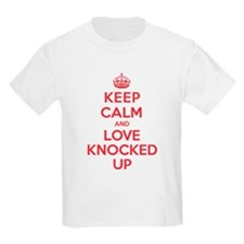 K C Love Knocked Up T-Shirt