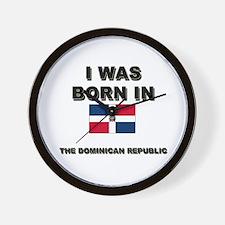 I Was Born In The Dominican Republic Wall Clock