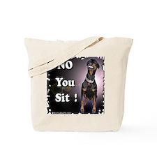NO YOU SIT Tote Bag