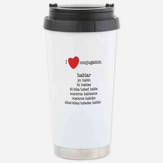 I heart conjugation Stainless Steel Travel Mug