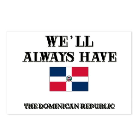 We Will Always Have The Dominican Republic Postcar