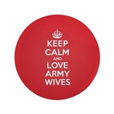 """K C Love Army Wives 3.5"""" Button"""