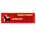 WESTIE World Domination! Bumper Sticker