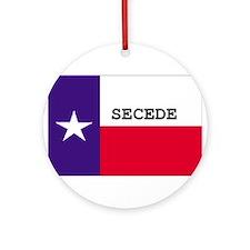 Texas Secede! Ornament (Round)