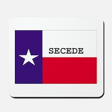Texas Secede! Mousepad