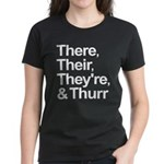 ThereTheirTheyreThurr Women's Dark T-Shirt