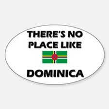 There Is No Place Like Dominica Oval Decal