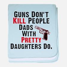 Guns Dont Kill People baby blanket