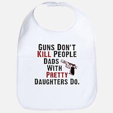 Guns Dont Kill People Bib