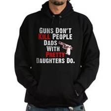 Guns Dont Kill People Hoodie
