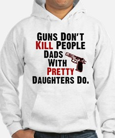 Guns Dont Kill People Hoodie