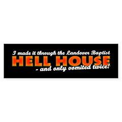 Hell House Bumper Bumper Sticker