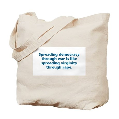 Spreading Democracy Tote Bag