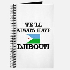 We Will Always Have Djibouti Journal