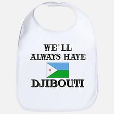 We Will Always Have Djibouti Bib