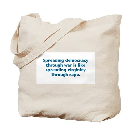 Spreading Democracy Tote Bag