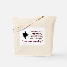 Love Your Enemies Tote Bag