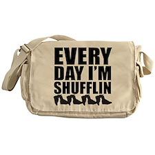 Every Day Im shufflin black Messenger Bag