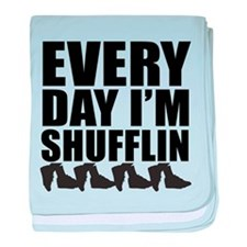 Every Day Im shufflin black baby blanket