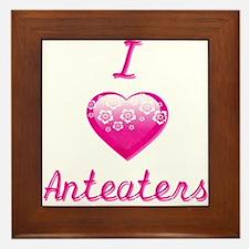 I Love/Heart Anteaters Framed Tile