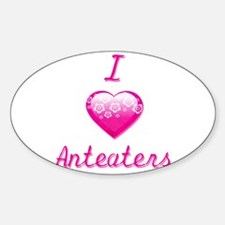 I Love/Heart Anteaters Sticker (Oval)