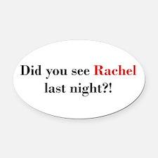 Rachel Fan Oval Car Magnet