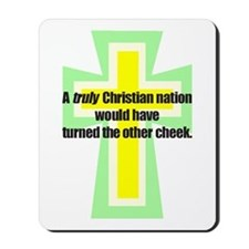 Truly Christian Nation Mousepad