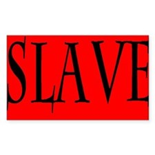 Slave Decal