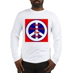 Vote Democrat for Peace First Long Sleeve T-Shirt