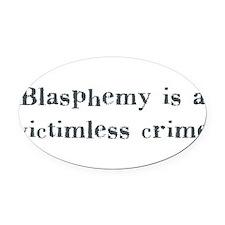 blasphemy.png Oval Car Magnet