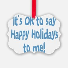 OktosayHappyHolidays.png Ornament