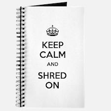 Keep Calm Shred On Journal
