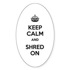Keep Calm Shred On Decal