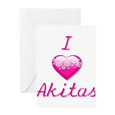 I Love/Heart Akitas Greeting Card
