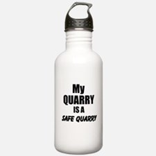 My Quarry is a Safe Quarry Water Bottle