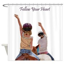 Follow Your Heart Horse Shower Curtain